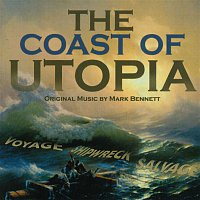 Mark Bennett – The Coast Of Utopia (Original Cast Recording)