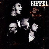Eiffel – Les yeux fermés (Live)