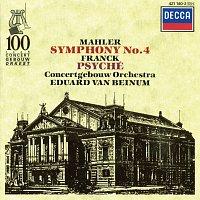 Margaret Ritchie, Royal Concertgebouw Orchestra, Eduard van Beinum – Mahler: Symphony No.4 / Franck: Psyché