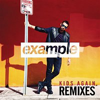 Example – Kids Again (Remixes)