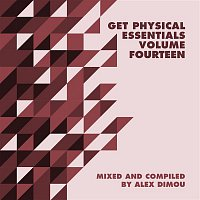 DJ T. – Get Physical Music Presents: Essentials, Vol. 14 (Mixed & Compiled by Alex Dimou)