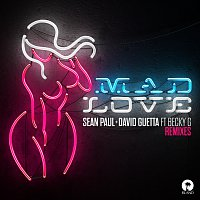 Sean Paul, David Guetta, Becky G – Mad Love [Remixes]