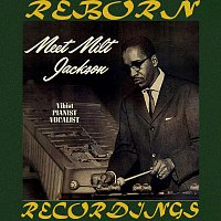 Milt Jackson – Meet Milt Jackson (HD Remastered)