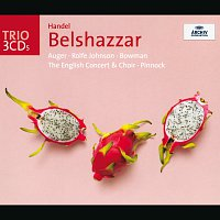 The English Concert, Trevor Pinnock – Handel: Belshazzar