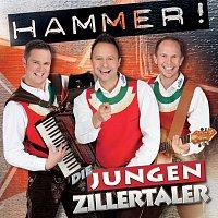 Die jungen Zillertaler – Hammer!
