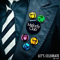 Melody Club – Let's Celebrate