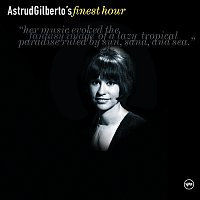 Astrud Gilberto – Astrud Gilberto's Finest Hour