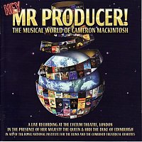 Various  Artists – Hey Mr. Producer: The Musical World of Cameron Mackintosh (A Live Recording at the Lyceum Theatre)