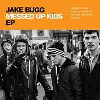 Jake Bugg – Messed Up Kids EP