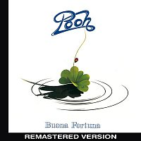 Pooh – Buona fortuna (Remastered Version)