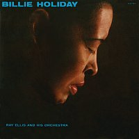 Billie Holiday, Ray Ellis And His Orchestra – Billie Holiday With Ray Ellis And His Orchestra