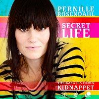 """Pernille Rosendahl – Secret Life [Titelsang Fra Filmen """"Kidnappet""""]"""