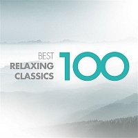 Various Artists.. – 100 Best Relaxing Classics