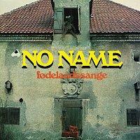 No Name – Fodelandssange