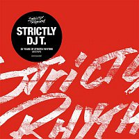 DJ T. – Strictly DJ T.: 25 Years Of Strictly Rhythm