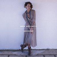 Sara Schiralli – Paranoid
