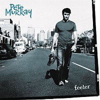 Pete Murray – Feeler