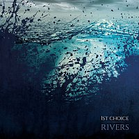 1st Choice – Rivers