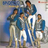 Bronco – Salvaje Y Tierno