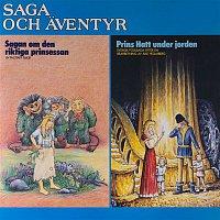 Michael B. Tretow & Lena Klefelt – Saga och aventyr: Sagan om den riktiga prinsessan & Prins Hatt under jorden