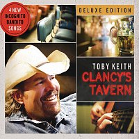 Toby Keith – Clancy's Tavern [Deluxe Edition]