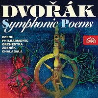 Česká filharmonie/Zdeněk Chalabala – Dvořák: Symfonické básně