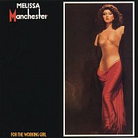 Melissa Manchester – For The Working Girl