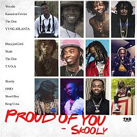 Skooly – Proud Of You