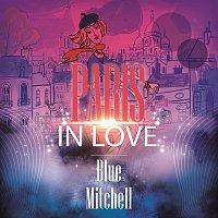 Blue Mitchell – Paris In Love