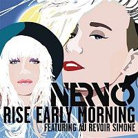 Nervo, Au Revoir Simone – Rise Early Morning (Radio Edit)