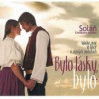 Cimbálová muzika Soláň – Bylo lásky, bylo...