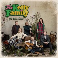 The Kelly Family – We Got Love [Deluxe Edition]