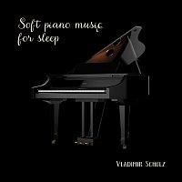 Vladimír Scholz – Soft piano music for sleep