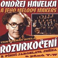 Ondřej Havelka a jeho Melody Makers – Rozvrkočení