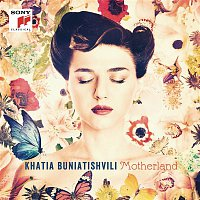 Khatia Buniatishvili, Alexander Scriabin – Motherland