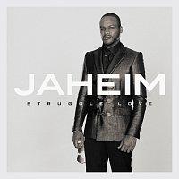 Jaheim – Struggle Love