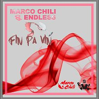 Marco Chili, ENDLESS – Fin pa vin