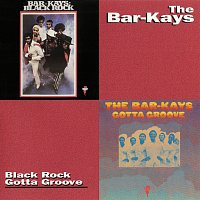 The Bar-Kays – Black Rock/Gotta Groove