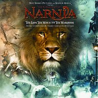 Harry Gregson-Williams – The Chronicles of Narnia:  The Lion, The Witch and The Wardrobe [Original Motion Picture Soundtrack]