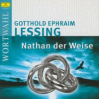 Gotthold Ephraim Lessing – Nathan der Weise (WortWahl)
