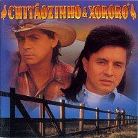 Chitaozinho, Xororó – Chitaozinho & Xororó