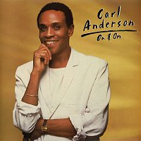 Carl Anderson – On & On