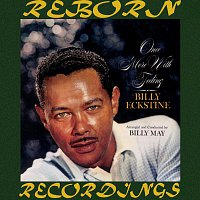 Billy Eckstine – Once More with Feeling (HD Remastered)