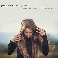 Jana Jarkovská – Vlastním hlasem