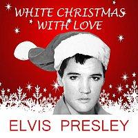 Elvis Presley – White Christmas With Love
