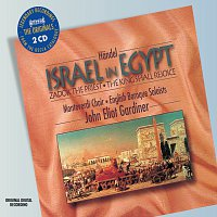 The Monteverdi Choir, English Baroque Soloists, John Eliot Gardiner – Handel: Israel in Egypt etc