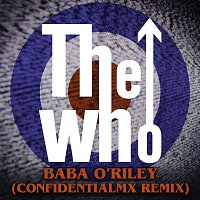 The Who – Baba O'Riley [ConfidentialMX Remix]