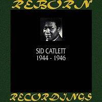 Big Sid Catlett – 1944-1946 (HD Remastered)