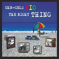 OHR-GELD RIO – The Right Thing