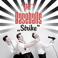The Baseballs – Strike